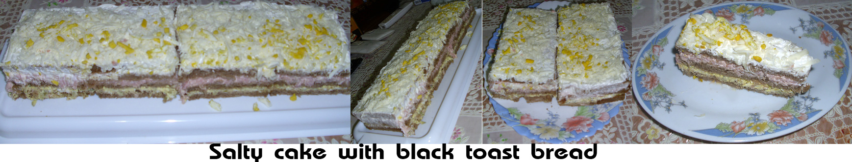 Salty cake with black toast bread (Slana torta sa crnim tost hlebom)